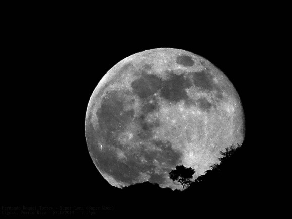 August 10 supermoon from Puerto Rico by Fernando Roquel Torres.
