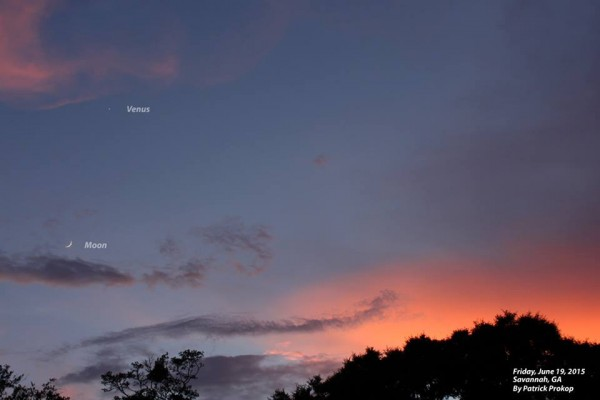 Moon and Venus June 19 from Patrick Prokop in Savannah, Georgia.  Jupiter is there, too, but tougher to see in this photo.