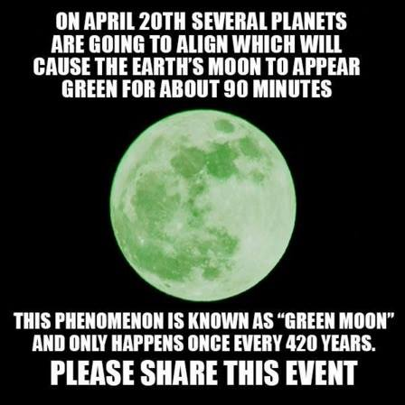 green moon green moon on april 20, 2018? nah human world earthsky