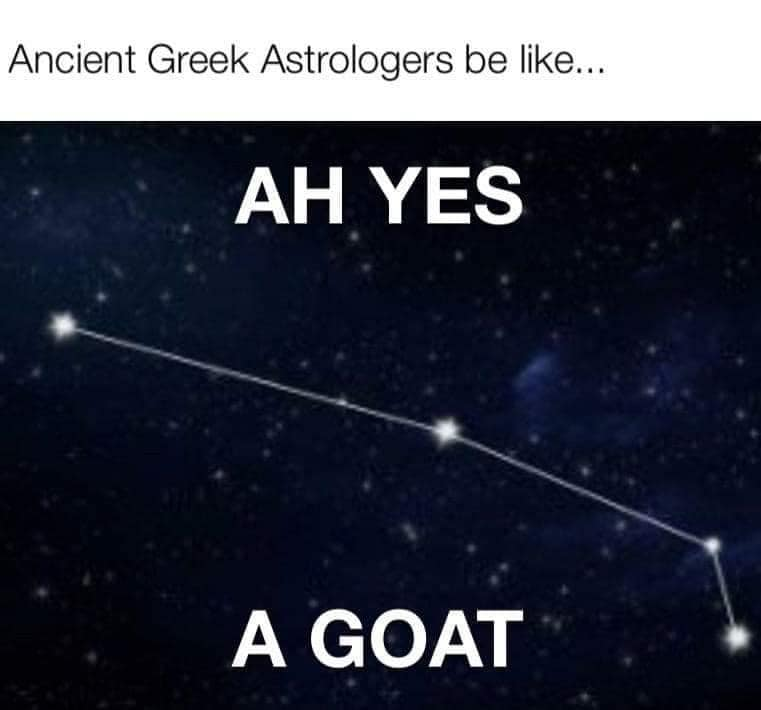 Cartoon showing a line of stars, with the ancient stargazers saying 'ah yes, a goat.'
