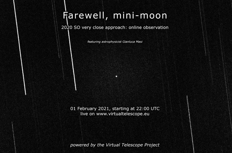 Poster from Virtual Telescope about the February 1, 2021 online observations of 2020 SO.